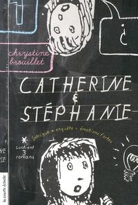 Chrystine Brouillet - Catherine et Stéphanie - Volume 1.