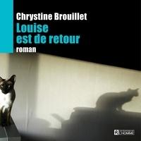 Chrystine Brouillet et Nathalie Coupal - Louise est de retour.