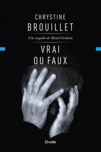 Chrystine Brouillet - Vrai ou faux.