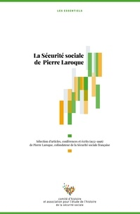 CHSS - La Sécurité sociale de Pierre Laroque.