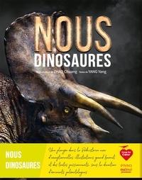 Chuang Zhao et Yang Yang - Nous dinosaures.