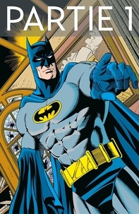 Chuck Dixon et Doug Moench - Batman - Knightfall - Tome 5 - Partie 1.