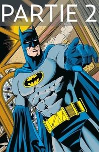 Chuck Dixon et Doug Moench - Batman - Knightfall - Tome 5 - Partie 2.