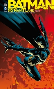 Batman - No Mans Land Tome 3.pdf