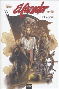 Chuck Dixon et Steve Epting - El Cazador Tome 1 : Lady Sin.