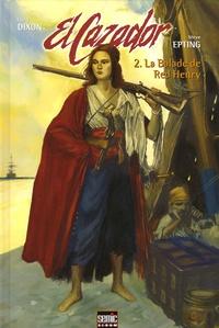 Chuck Dixon et Steve Epting - El Cazador Tome 2 : La balade de Red Henry.