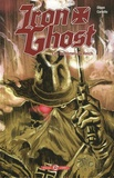Chuck Dixon et Sergio Cariello - Iron Ghost - Les fantômes du Reich.