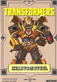 Chuck Dixon et Guido Guidi - Transformers - Hearts of Steel.