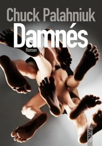 Chuck Palahniuk - Damnés.