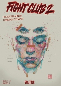 Chuck Palahniuk et Cameron Stewart - Fight Club II: Buch 1 (Kapitel 1).