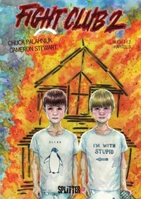 Chuck Palahniuk et Cameron Stewart - Fight Club II: Buch 1 (Kapitel 3).