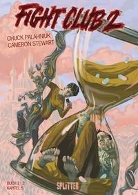 Chuck Palahniuk et Cameron Stewart - Fight Club II: Buch 1 (Kapitel 5).