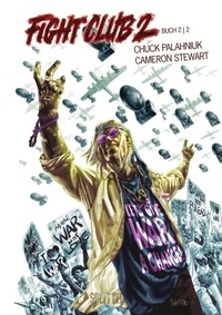 Chuck Palahniuk et Cameron Stewart - Fight Club II: Buch 2.