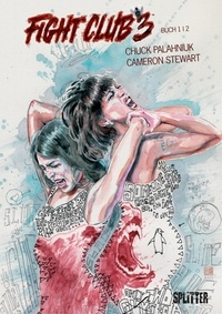 Chuck Palahniuk et Cameron Stewart - Fight Club III Bd. 1.