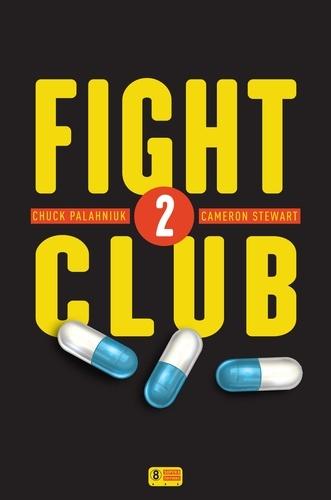 Fight Club Tome 2