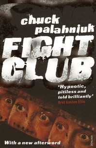 Chuck Palahniuk - Fight Club.