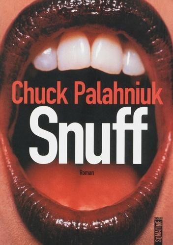 Chuck Palahniuk - Snuff.