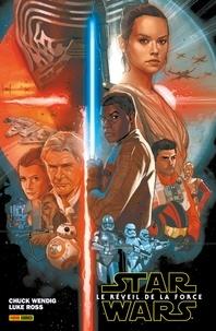 Chuck Wendig et Luke Ross - Star Wars - Le réveil de la Force.