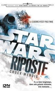Chuck Wendig - Star Wars - Riposte Tome 1 : .