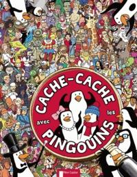 Chuck Whelon et Sophie Schrey - Cache-cache avec les pingouins.