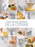 Chuck Williams - Les bons gestes de la cuisine.
