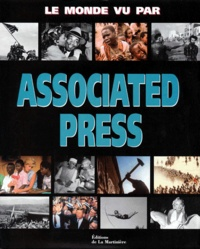 Chuck Zoeller et Peter Arnett - Le monde vu par Associated press.