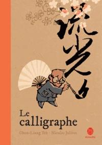 Chun-Liang Yeh et Nicolas Jolivot - Le calligraphe.
