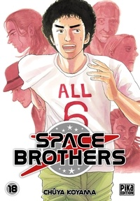 Chûya Koyama - Space Brothers Tome 18 : .