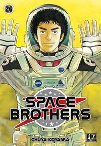 Chûya Koyama - Space Brothers Tome 26 : .