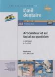 Dominique Estrade et Bernard Fleiter - Articulateur et arc facial au quotidien. 1 DVD