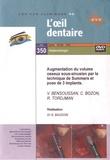 V Bensoussan et C Bozon - Augmentation du volume osseux sous-sinusien par la technique de Summers et pose de 3 implants. 1 DVD