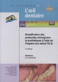 Gérard Baudoin - Simplification des protocoles chirurgicaux et prothétiques à l'aide de l'implant non enfoui TG-3I. 1 DVD