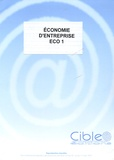 Cible Editions - Economie d'entreprise - Eco 1.