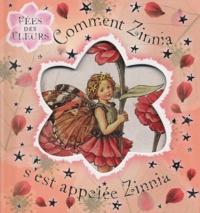 Cicely-Mary Barker - Comment Zinnia s'est appelée Zinnia.