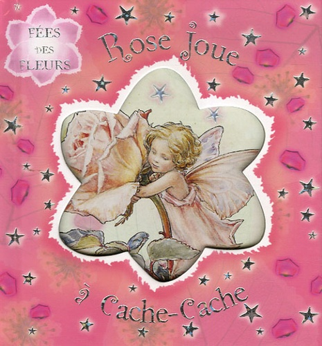 Cicely-Mary Barker - Rose joue à cache-cache.