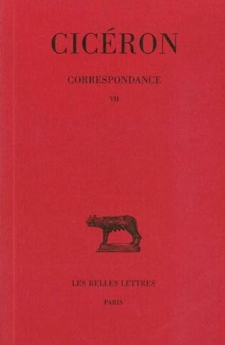 Cicéron - Correspondance / Cicéron Tome 7 - Correspondance.