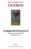 Cicéron - Correspondance - Tome 4, Lettres 386 à 561 (49 à 46 avant J-C).