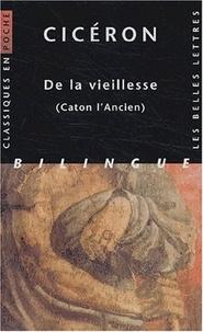 Cicéron - De la vieillesse (Caton l'Ancien) - Edition bilingue français-latin.