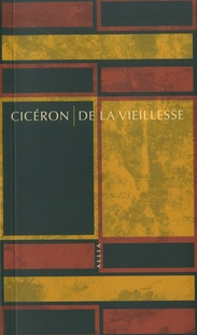 Cicéron - De la vieillesse - Caton l'ancien.