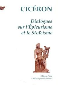 Accentsonline.fr Dialogues sur l'Epicurisme et le Stoïcisme - Des vrais biens et des vrais maux Image