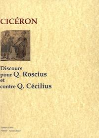 Cicéron - Discours pour Q. Roscius le comédien et contre Q. Cécilius.