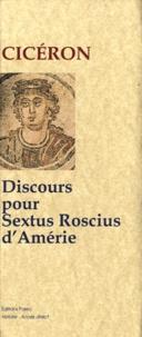 Discours pour Sextus Roscius d'Amérie -  Cicéron |