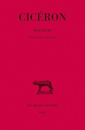 Cicéron - Discours pour Sextus Roscius - Tome 1, 2e Partie.