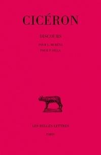 Cicéron - Discours - Tome 11, Pour L. Muréna ; Pour P. Sylla.