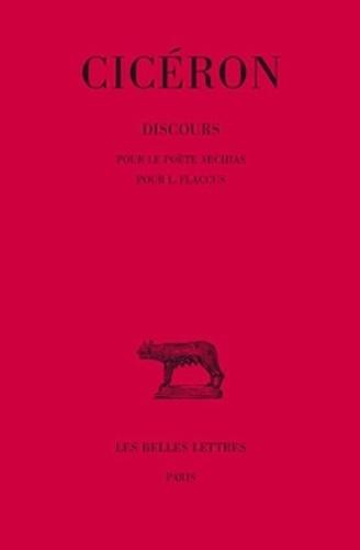 Cicéron - Discours - Tome 12, Pour le poète Archias ; Pour L. Flaccus.