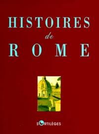 Cicéron et  Collectif - Histoires de Rome.