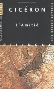 Cicéron - L'Amitié - Edition français-latin.