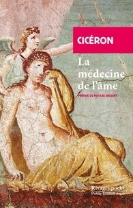 Cicéron - La médecine de l'âme.