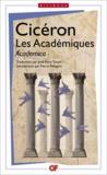 Cicéron - Les Académiques - Academica- Edition bilingue.