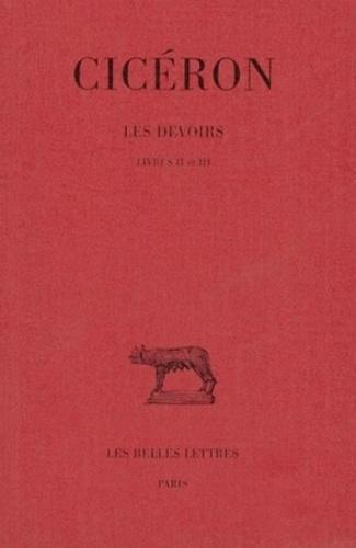 Cicéron et Maurice Testard - Les Devoirs. - livre 2 et 3.